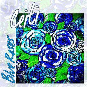 Ceiti  - Blue Roses