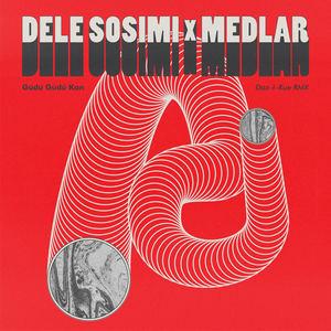 Dele Sosimi x Medlar - Gúdú Gúdú Kan (Daz I Kue Remix)