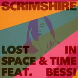 Scrimshire - Lost In Space And Time ft Bessi