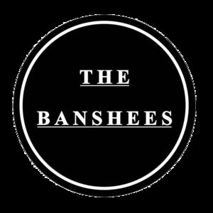The Banshees - Tell Me Everything
