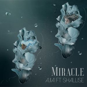 Ajia - Miracle