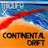 MidLifeMix - Continental Drift