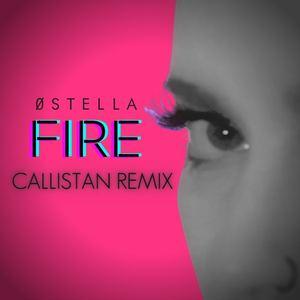 0Stella - Fire (Callistan Remix)