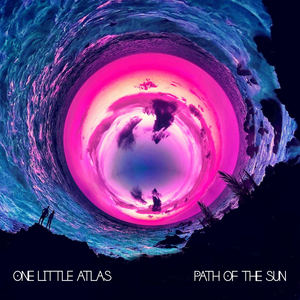 One Little Atlas - Path Of The Sun