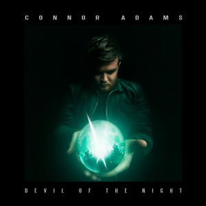 Connor Adams - Connor Adams - Devil of the Night
