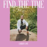 Cameron Love - Find the Time