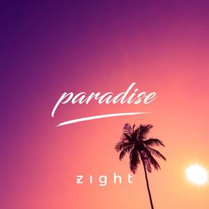 Zight - Paradise