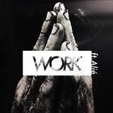 Fobiah - Work (feat. Alié)