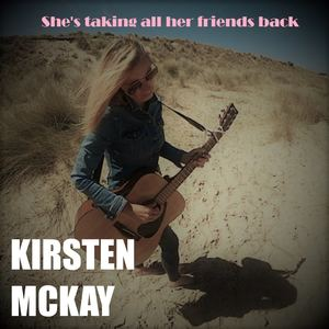 Kirsten McKay - She's taking all her friends back