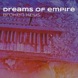 Dreams of Empire - Broken Keys