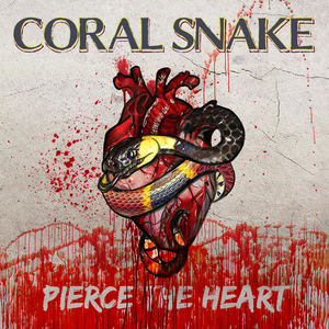 Coral Snake - Pierce The Heart