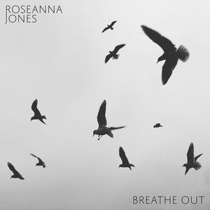 ROSEANNA JONES - Breathe Out