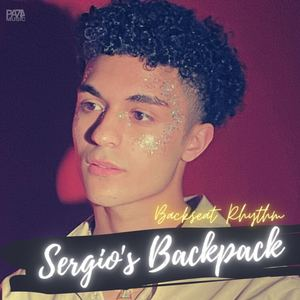 SERGIO'S BACKPAK - Backseat Rhythm