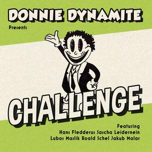Donnie Dynamite - Challenge