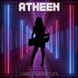 Atheen - Living Your Best Life
