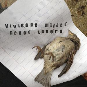 Vivienne Wilder - Never Lovers
