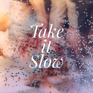 NANI - Take it Slow