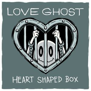 Love Ghost - Heart Shaped Box (cover)