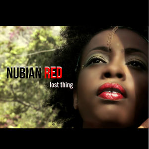 Nubian Red - Lost Thing