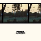 Pondarosa - As You Think