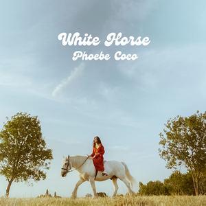 Phoebe Coco - White Horse