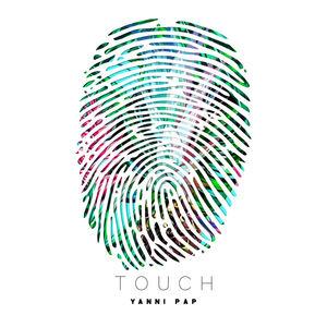 Yanni Pap - Touch
