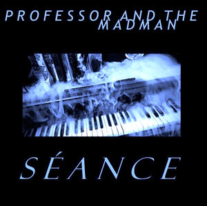 Professor and the Madman - Séance