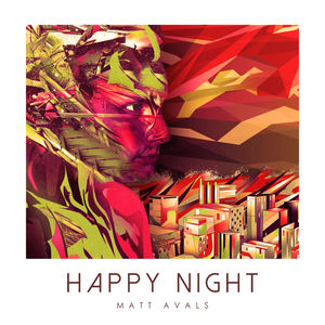 Matt Avals - Happy Night