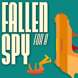 The Naked Feedback - Fallen For A Spy