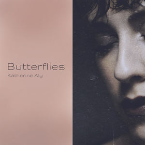 Katherine Aly - Butterflies