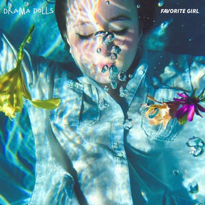 Drama Dolls - Favorite Girl
