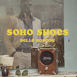 Belle Roscoe - Soho Shoes