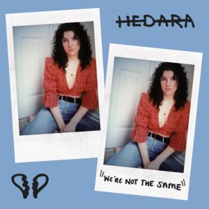 Hedara - We're Not The Same