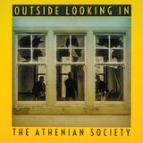 The Athenian Society -  Outside Looking In