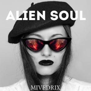 Mivedrix - Alien Soul