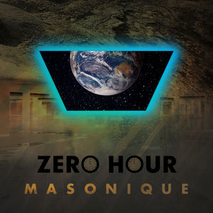 Masonique - Zero Hour