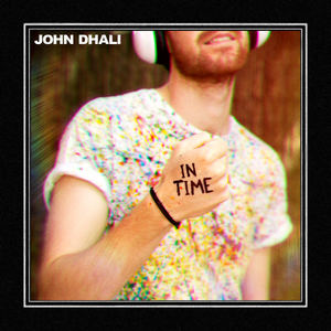 John Dhali - In Time