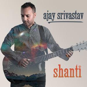 Ajay Srivastav - Shanti