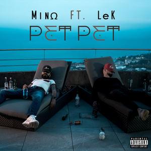 MinΩ - Pet Pet (ft. LeK)