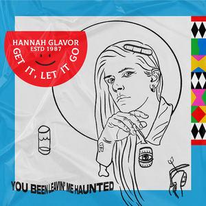 hannahtheglavor - Get it, let it go