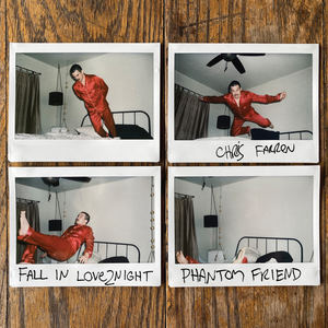 Chris Farren - FALL IN LOVE2NIGHT