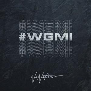 No Native - #WGMI (We're Gonna Make it)