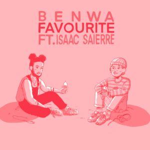 Benwa - Favourite (feat. Isaac Saierre)