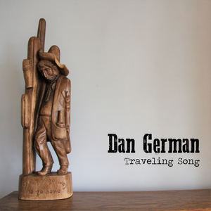 Dan German - Traveling Song