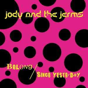 Jody and the Jerms - Belong