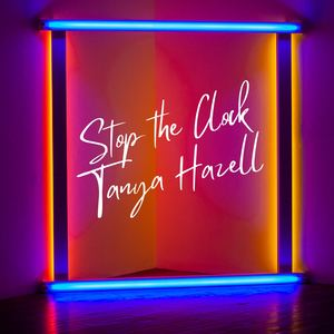 Tanya Hazell - Stop the Clock