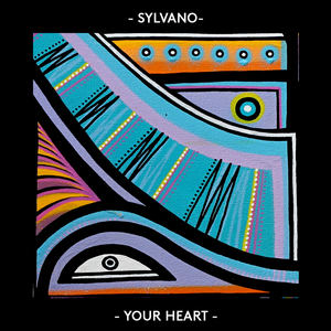 SYLVANO - YOUR HEART Feat. Sergi Yaro