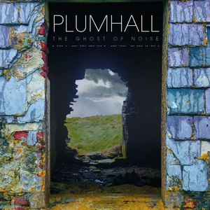 PLUMHALL - A Darkness That Won't Leave The House