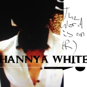 Hannya White - Some News