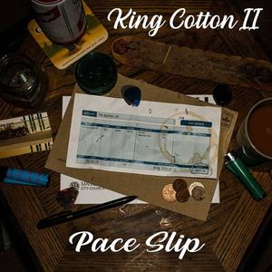 King Cotton II - Pace Slip